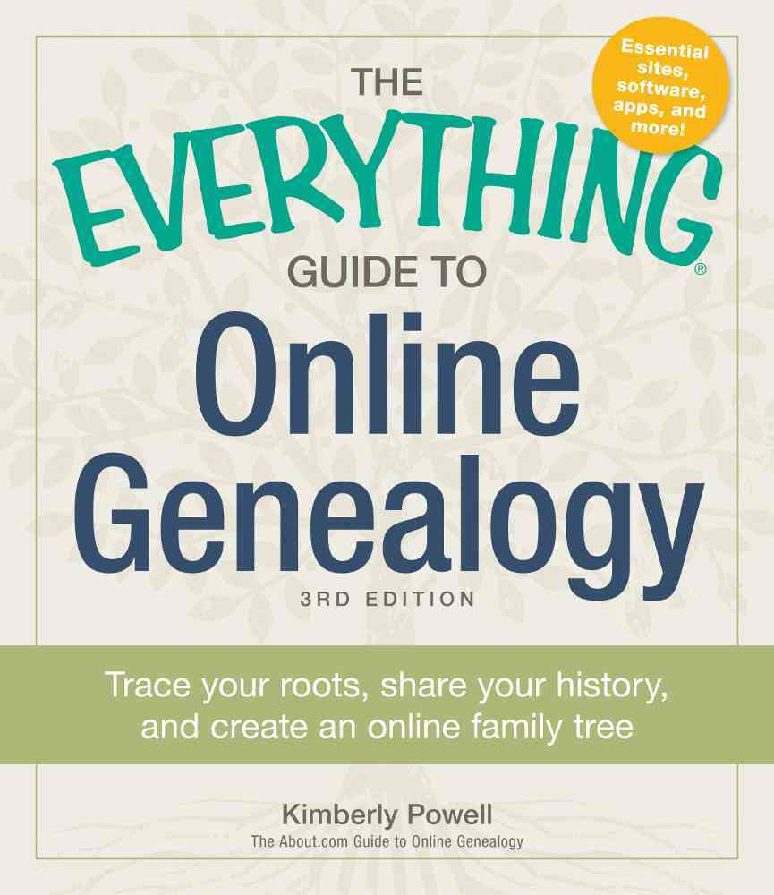 The Everything Guide to Online Genealogy By Powell, Kimberly